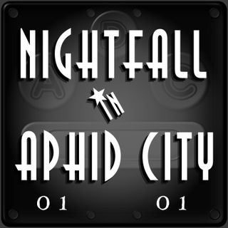 Nightfall in Aphid City: Gaudry's  #00101
