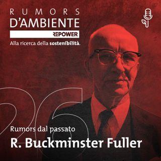 Richard Buckminster Fuller – Il pioniere visionario dell'architettura sostenibile