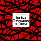 TPB: The Last Temptation of Christ