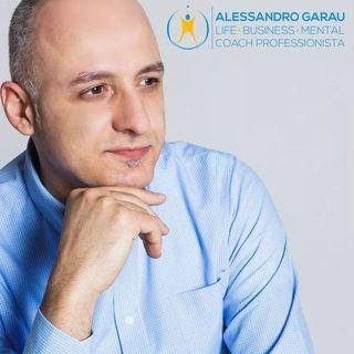 INTERVISTA ALESSANDRO GARAU - LIFE, BUSINESS & MENTAL COACH