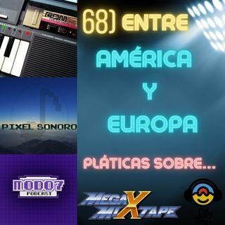 68) Entre Europa y América Pláticas sobre Música y Videojuegos