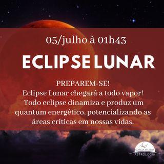 PREPAREM-SE! Eclipse Lunar chegará a todo vapor! Domingo 05/julho