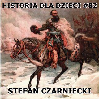 82 - Stefan Czarniecki