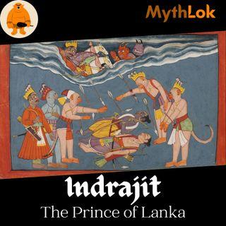 Indrajit : The Prince of Lanka