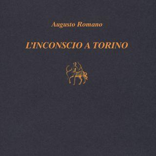 """Augusto Romano """"L'inconscio a Torino"""""""