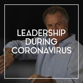 85 Leadership During Coronavirus | Coronavirus Restaurant Impact