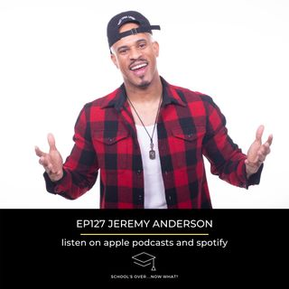 Ep.127 Jeremy Anderson: Focus On You