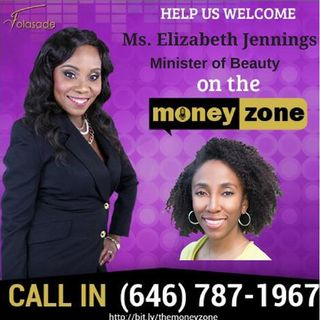 Episode #39 The Money Zone with Folasade and with Guest Ms. Elizabeth Jennings