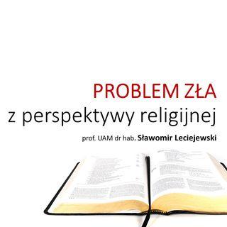 CZĘŚĆ 1 - Problem zła z perspektywy religijnej