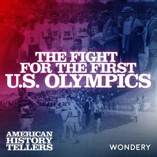 The Fight for the First U.S. Olympics | Passing the Torch | 4