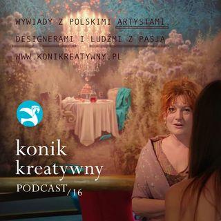 Odcinek 16 / W ogrodach malarstwa Joanny Sierko Filipowskiej