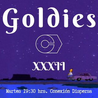 Goldies XXXII