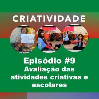 Avaliação das atividades criativas e escolares