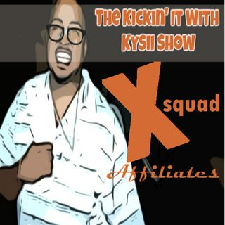 The Kickin' it with Kysii Show (SME)