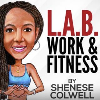Welcome to LAB Work & Fitness the Podcast