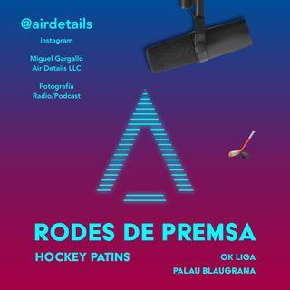RODA DE PREMSA 🏒 30/11/2019 - FC Barcelona - Igualada Rigat HC - OK LIGA - Josep Maria Bartomeu - Miguel Gargallo - Air Details LLC