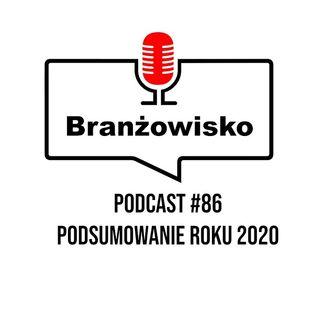 Branżowisko #86 - Podsumowanie roku 2020