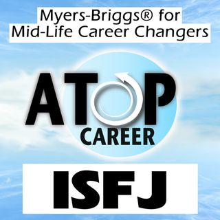 ISFJ Job Tips and Career Advice
