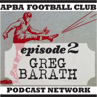 Ep 2 | A deep dive into APBA Football method and history with replay god -- and now COACH -- Greg Barath