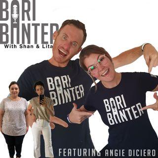 BARI BANTER #53 - Angie Diciero