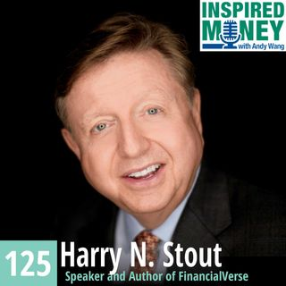 Navigating the FinancialVerse with Harry N. Stout