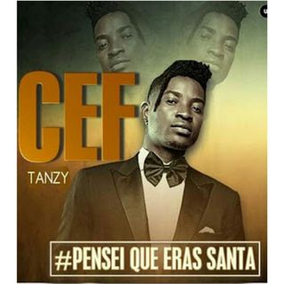 Cef Tanzy - Pensei Que Eras Santa (kizomba)-DOWNLOAD MP3