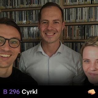 BITES 296 Cyrkl