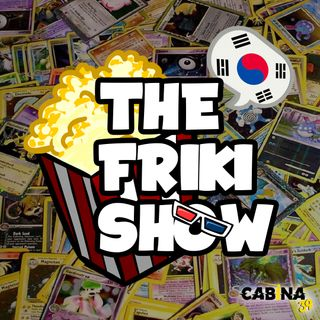 THe FRIKI SHOW / 01-10-19