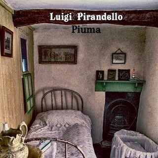 PIUMA di Luigi Pirandello