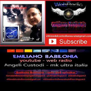 Rosario Marcianò - Emiliano Babilonia in radio manipolazioni celate