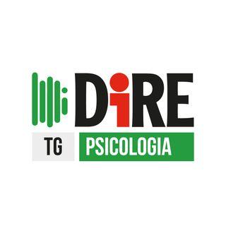 Tg Dire Psicologia del 12 marzo 2021