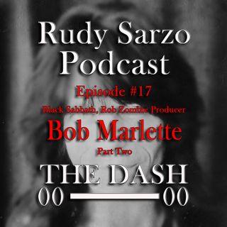 Bob Marlette Episode 17 Part 2