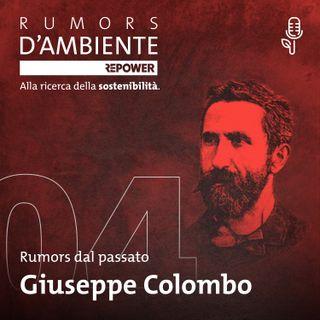 Giuseppe Colombo: la prima centrale elettrica d'Europa (a Milano)