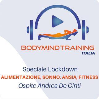 Alimentazione, Sonno, Ansia e Attività Fisica in Quarantena | Puntata Speciale | Ospite Andrea De Cinti