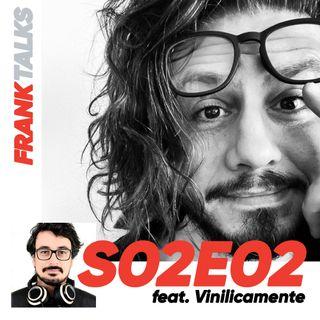 S02E02 - Vinilicamente: Musica a 360°