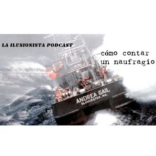 La Ilusionista: cómo contar un naufragio