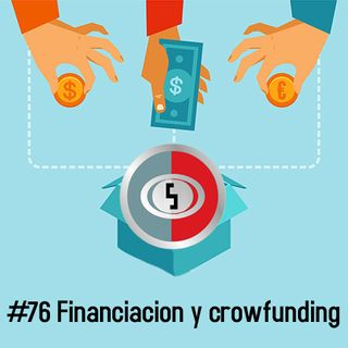 76 Financiación y Crowfunding