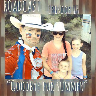"Episode 16 ""Goodbye for Summer"""