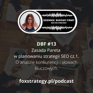 DBF #13- Zasada Pareta w planowaniu strategii SEO cz.1 [BIZNES] [MARKETING]