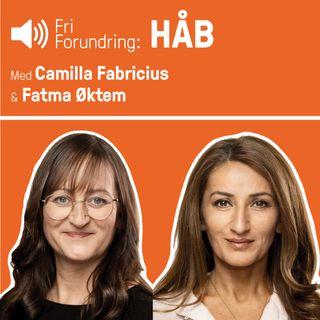HÅB - med Camilla Fabricius og Fatma Øktem