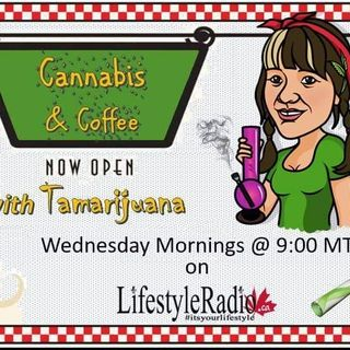 Cannabis and Coffee with Tamarijuana and guest Diane Forbacher Editor/Publisher of Ladybud Magazine