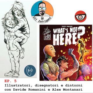 #5 Illustratori, disegnatori e dintorni con Alex Montanari e Davide Romanini (Skype Sessions)