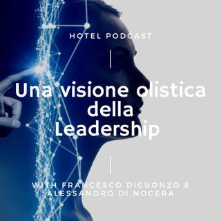 7. Una visione olistica della ledership