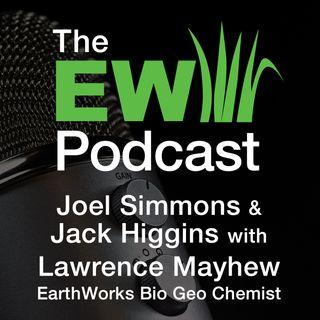EW Podcast - Joel Simmons & Jack Higgins with Lawrence Mayhew, Eco Adaptive Chemistry