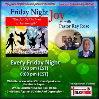 Friday Night Joy with Rev Ray: Don't Let the Crying Rocks Speak For You!