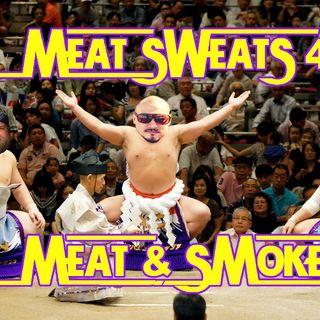 Episode 43- Meat & Smoke