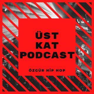 Üst Kat Podcast S2 B3 - Yabani, Yeni Mesaj, Terbiye ve daha fazlası