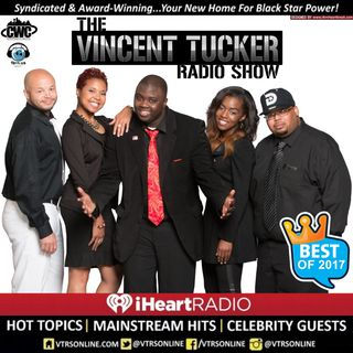 The Best Of The Vincent Tucker Radio Show (Episode #440)