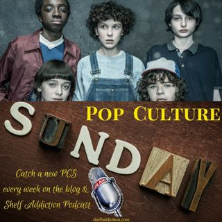 Ep 144: Stranger Things S2 is Binge Worthy! | Pop Culture Sunday