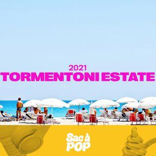 Episodio Speciale - Tormentoni Estate 2021